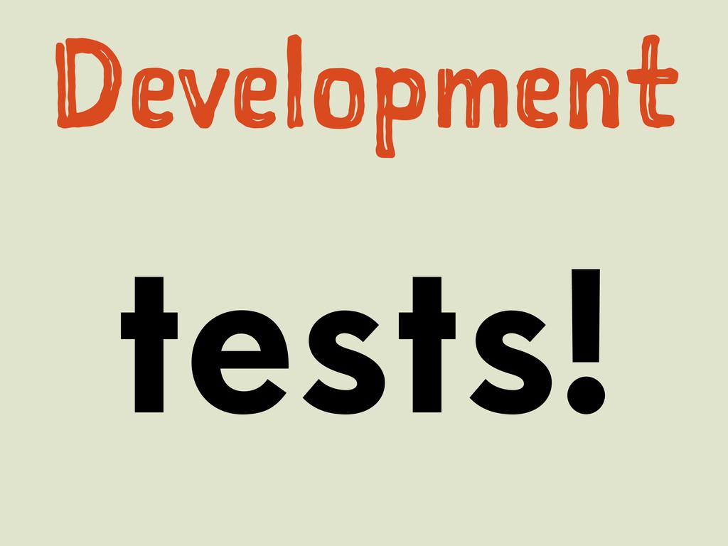 tests! Dvlpet