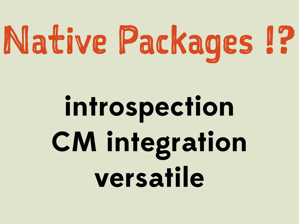 introspection CM integration versatile Ntv P...