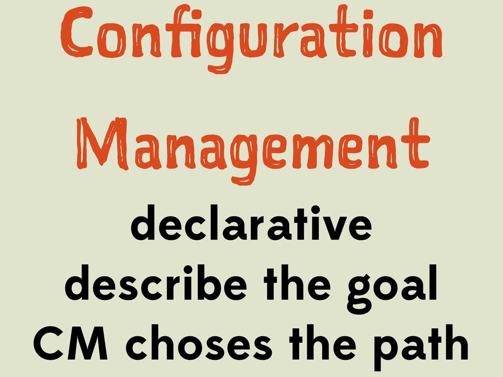 Cn grto Mngmn declarative describe th...