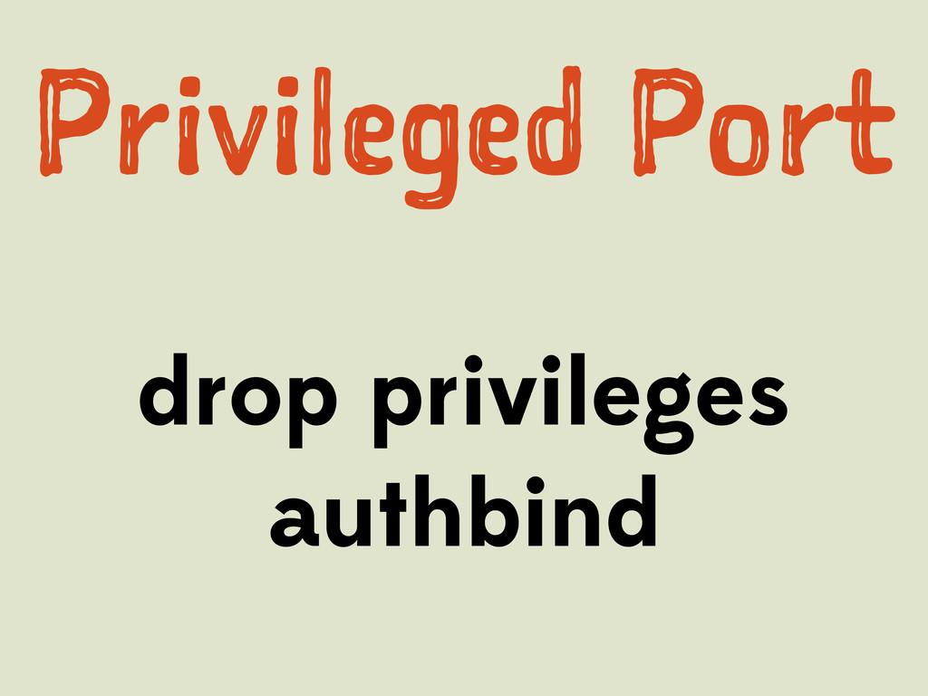 Piiee Pr drop privileges authbind