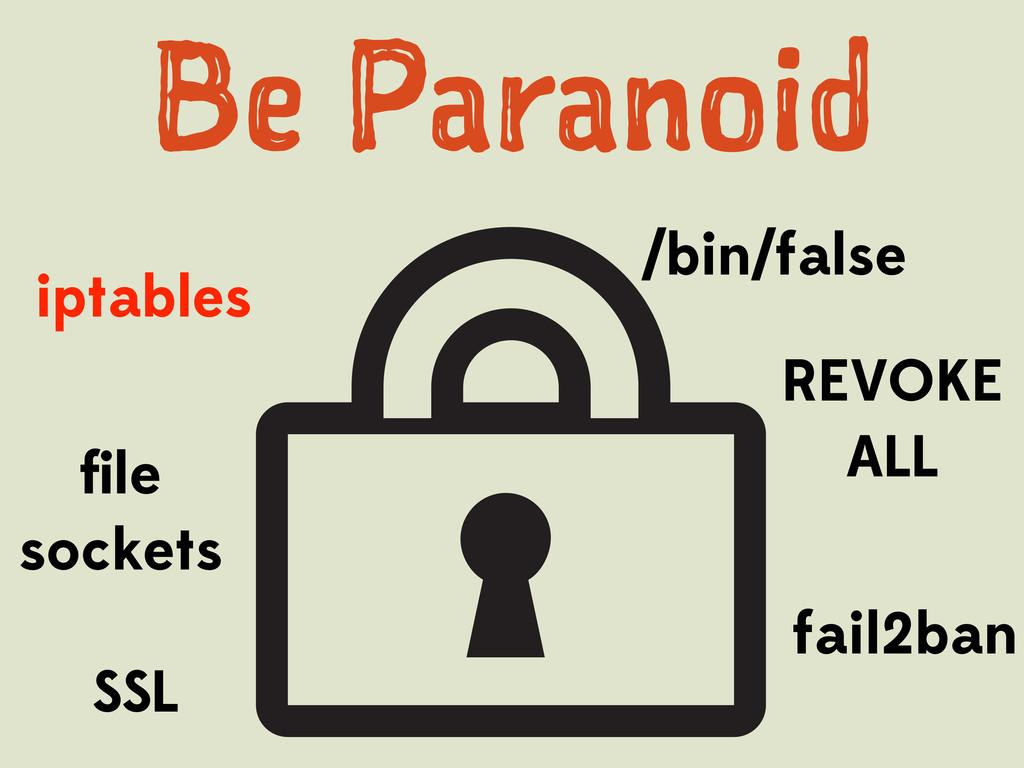 /bin/false iptables file sockets REVOKE ALL SSL ...