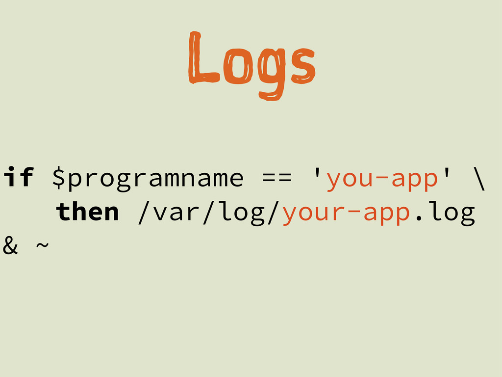 Lg if $programname == 'you-app' \ then /var/l...