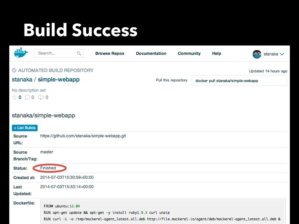 Build Success