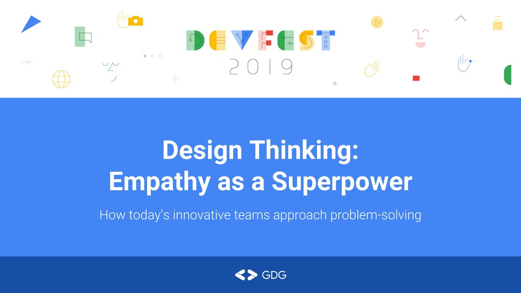 Design Thinking: Empathy as a Superpower How to...