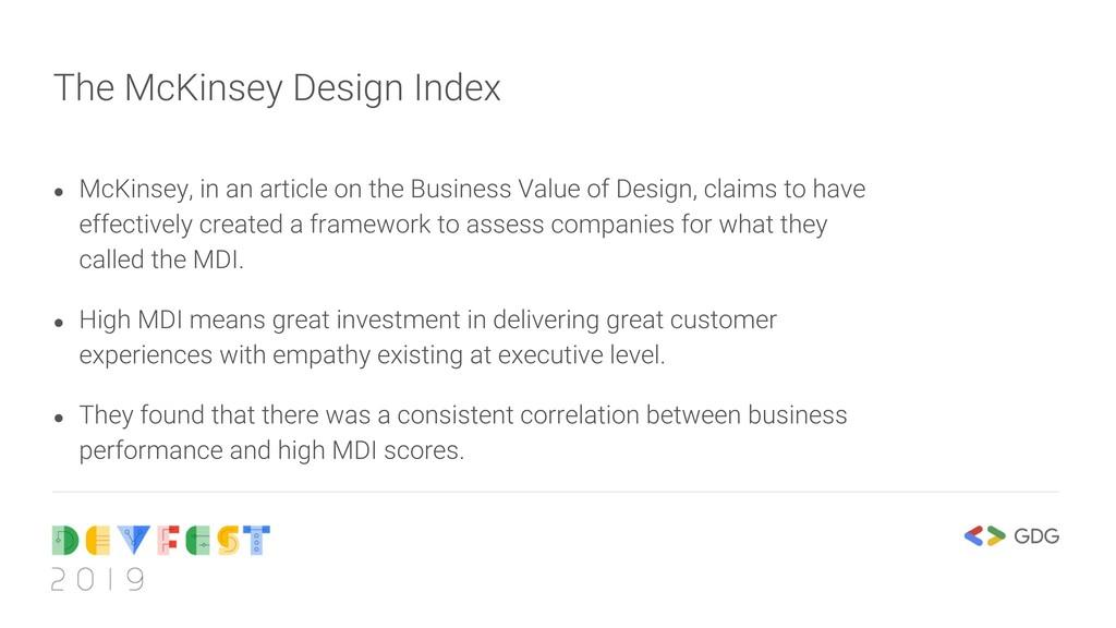 The McKinsey Design Index ● McKinsey, in an art...