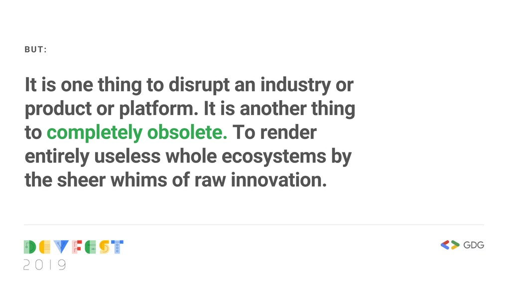It is one thing to disrupt an industry or produ...