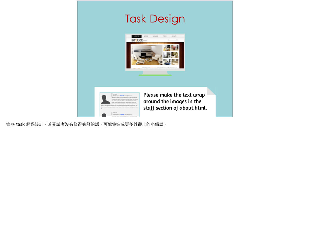 Task Design 75 Please make the text wrap around...