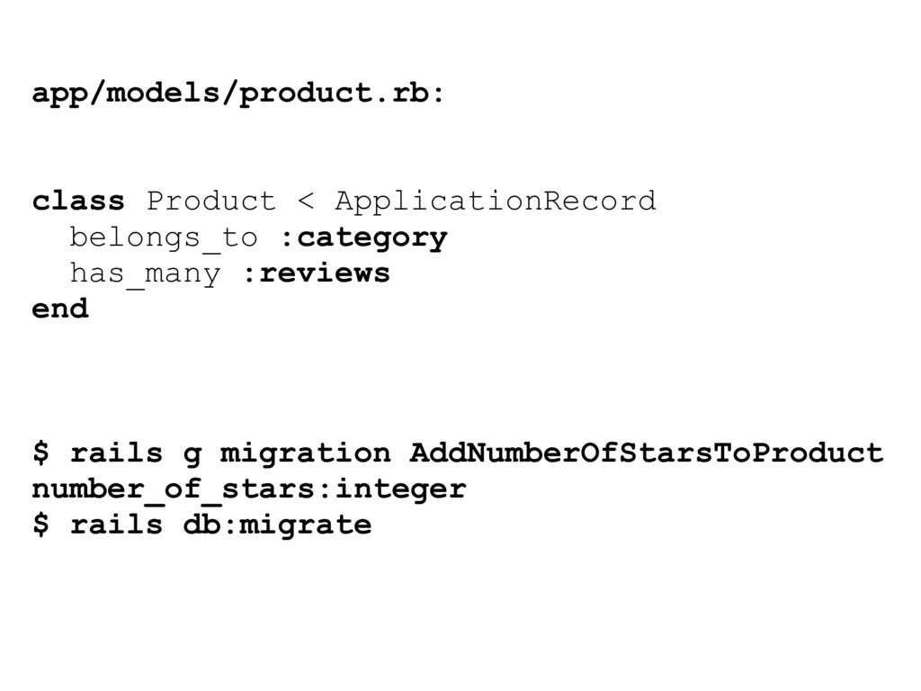 app/models/product.rb: class Product < Applicat...