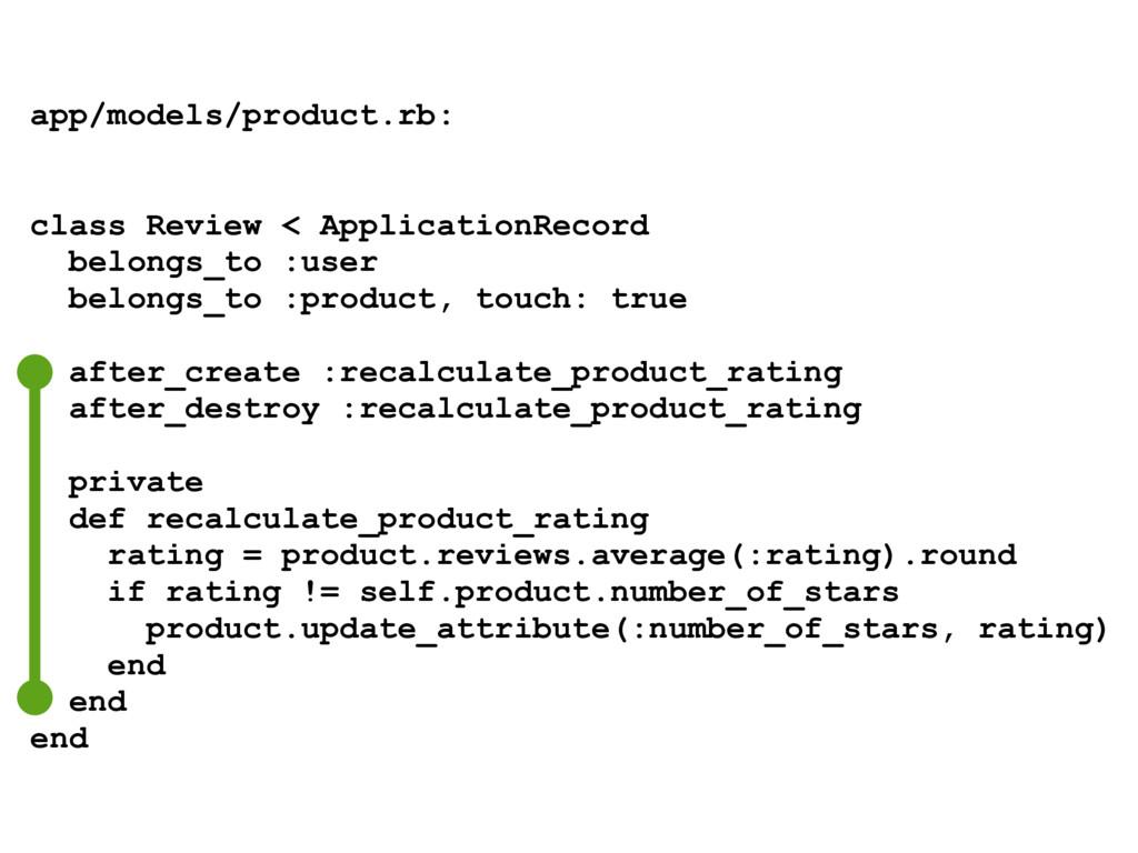 app/models/product.rb: class Review < Applicati...