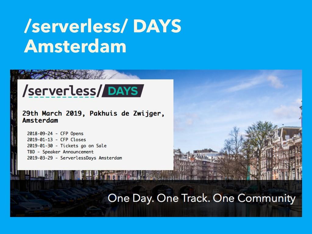 /serverless/ DAYS Amsterdam