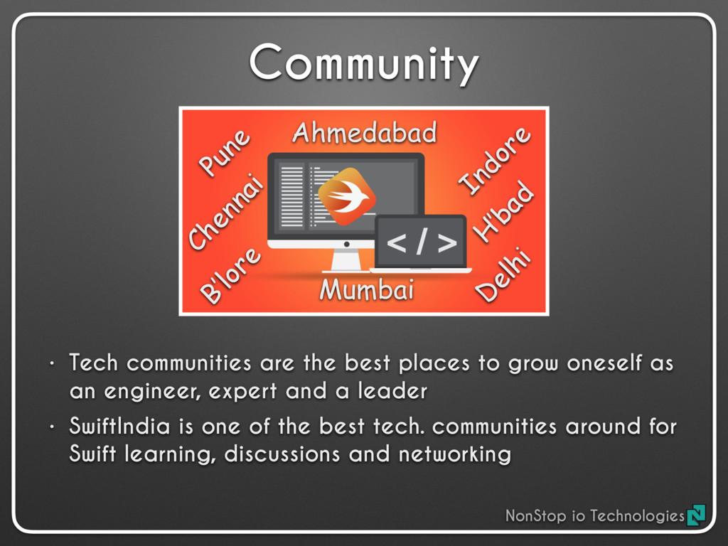 Community • Tech communities are the best place...