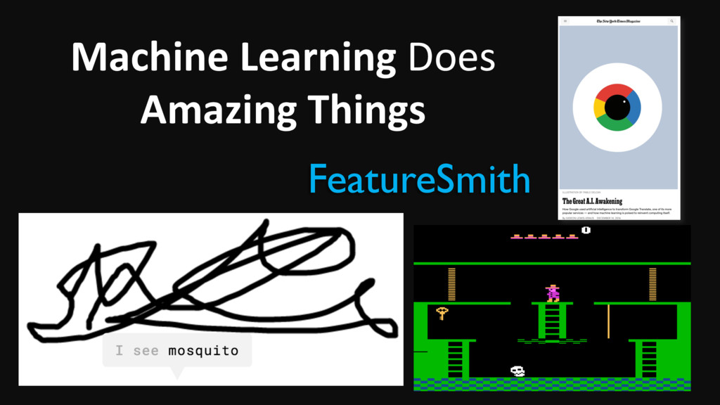 Machine Learning Does Amazing Things 2 FeatureS...
