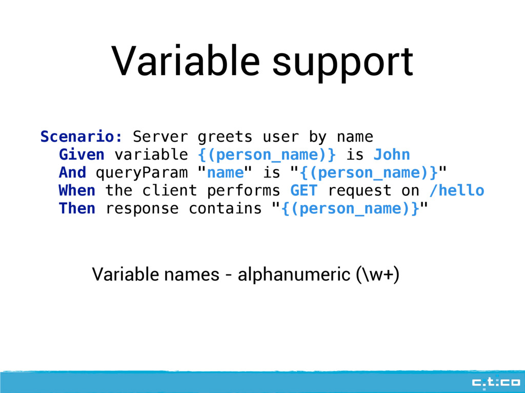 Variable support Scenario: Server greets user b...