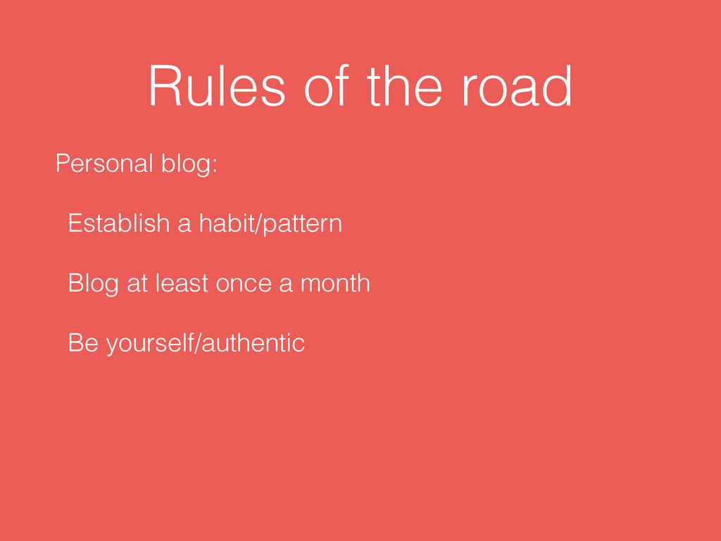Rules of the road Personal blog: Establish a ha...