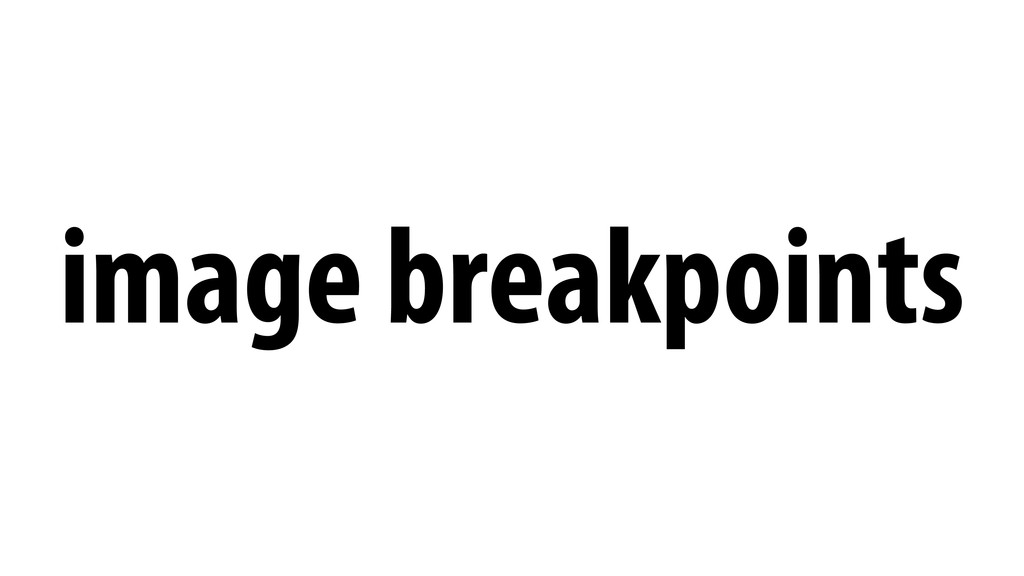 image breakpoints