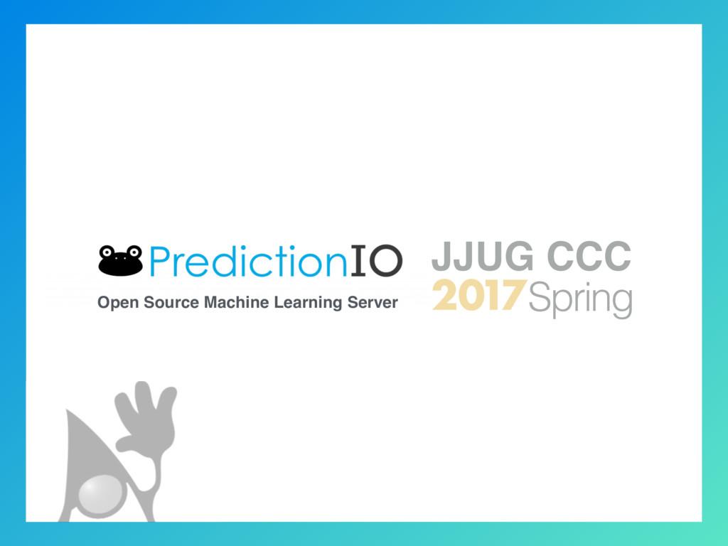 Open Source Machine Learning Server 2017 JJUG C...