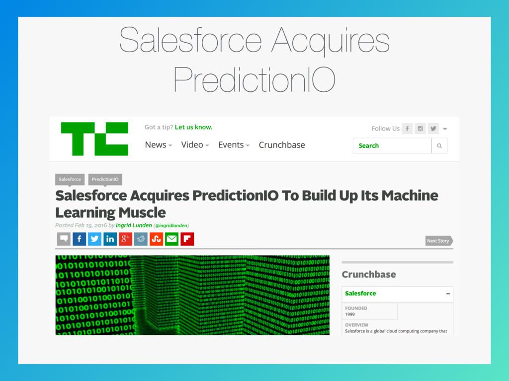 Salesforce Acquires PredictionIO