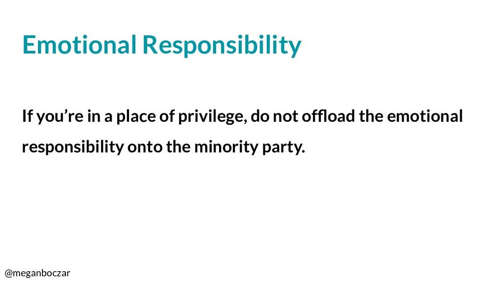 @meganboczar Emotional Responsibility If you're...