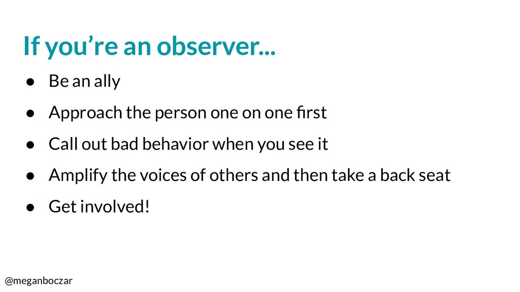 @meganboczar If you're an observer... ● Be an a...