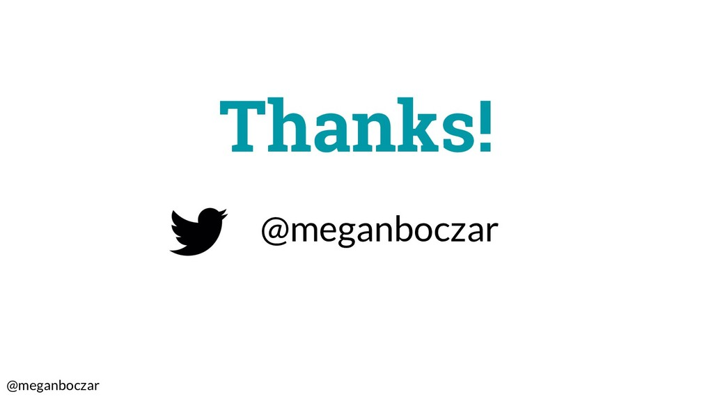 @meganboczar @meganboczar Thanks!