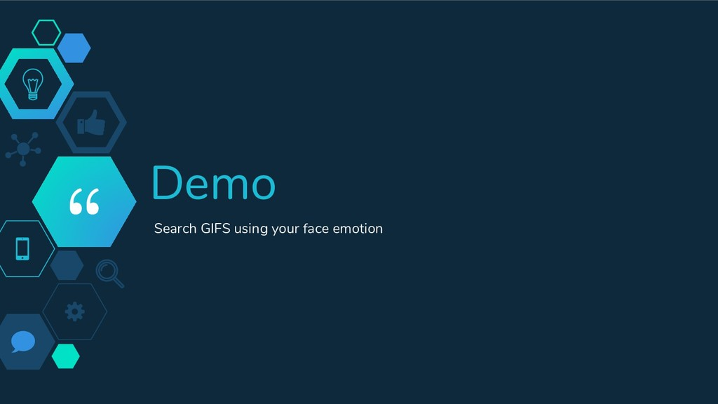 """ Demo Search GIFS using your face emotion"