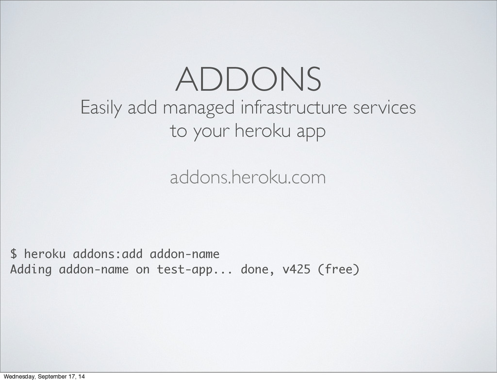 ADDONS Easily add managed infrastructure servic...