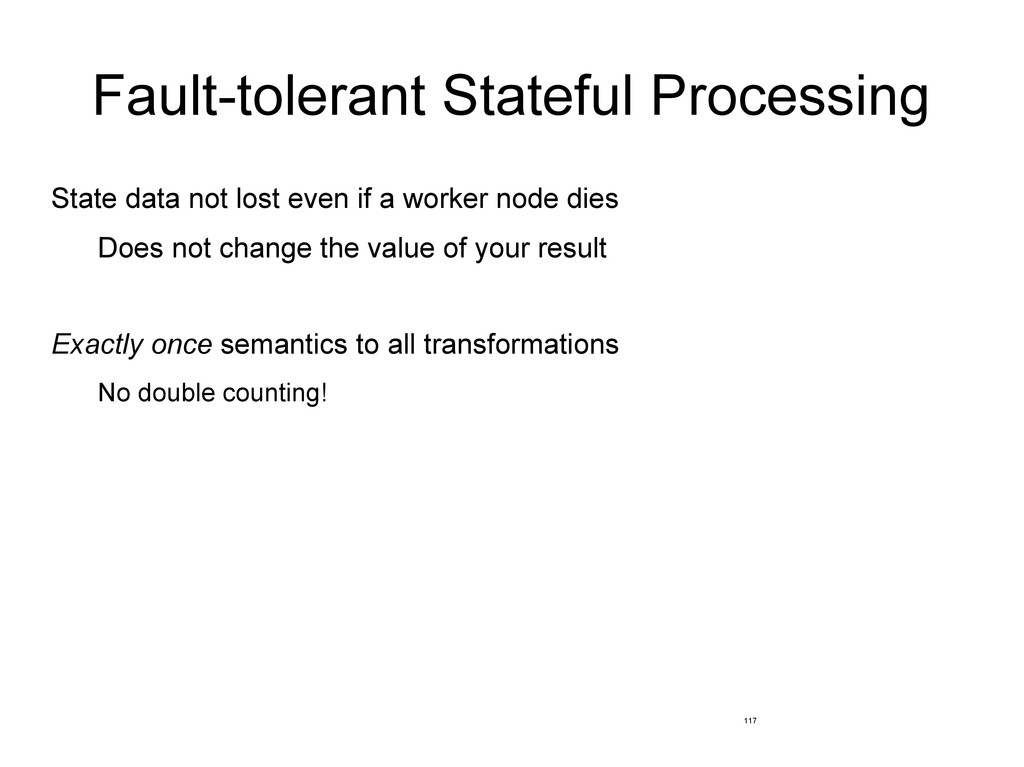 Fault-tolerant Stateful Processing State data n...