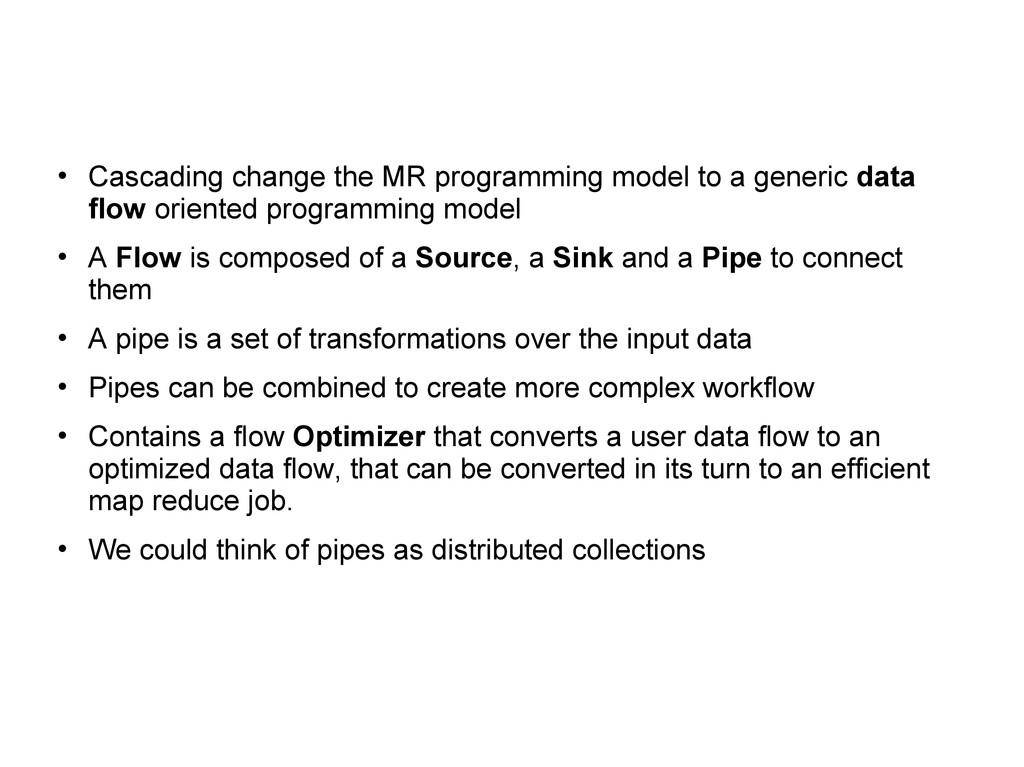  Cascading change the MR programming model to ...
