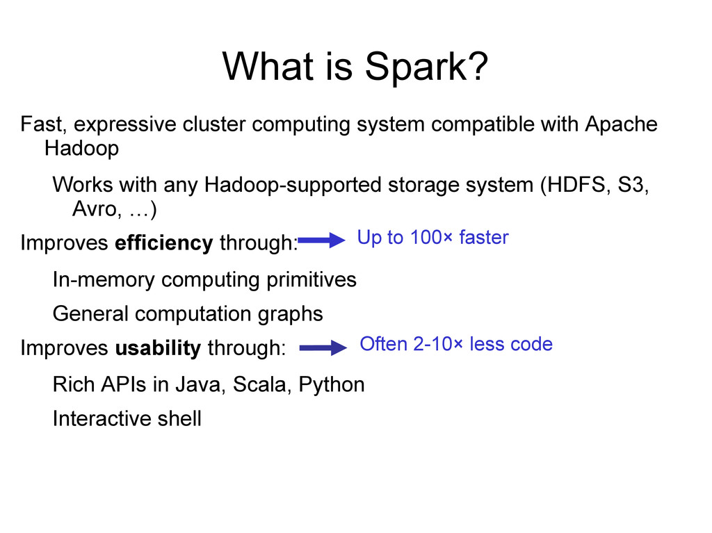 Fast, expressive cluster computing system compa...
