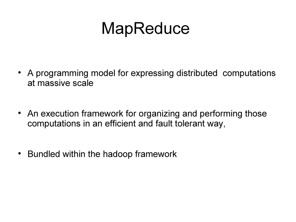 MapReduce  A programming model for expressing ...