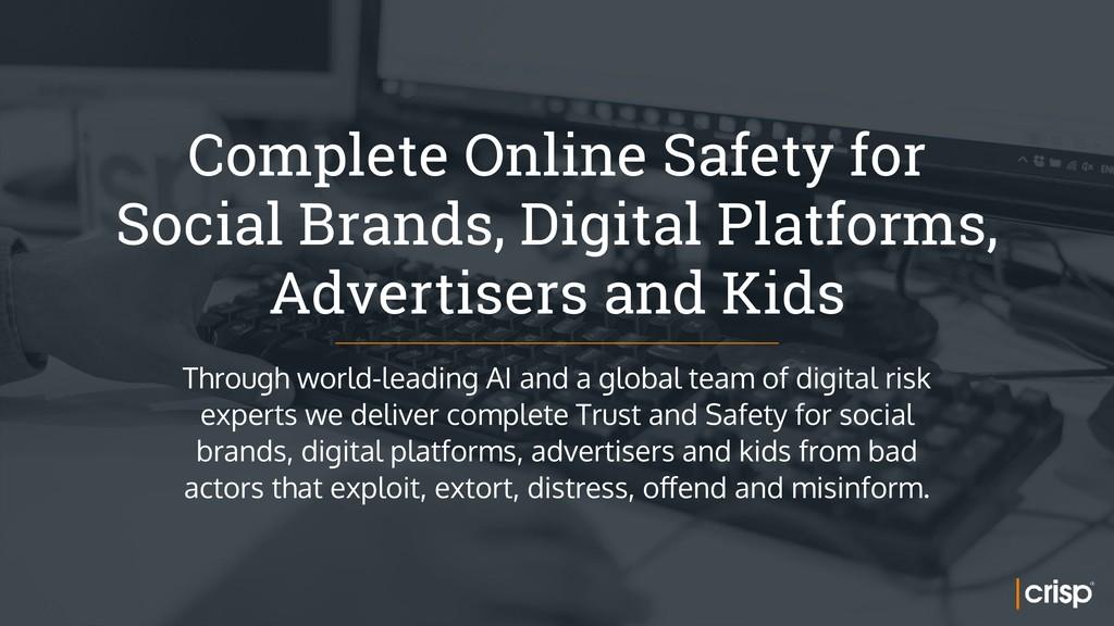 Complete Online Safety for Social Brands, Digi...