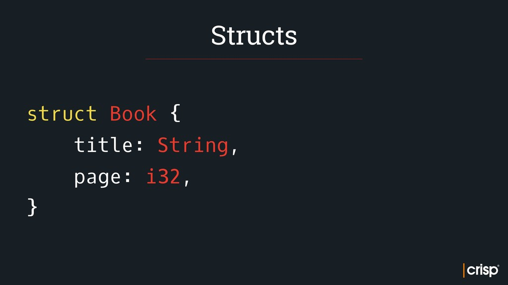 struct Book { title: String, page: i32, } Struc...