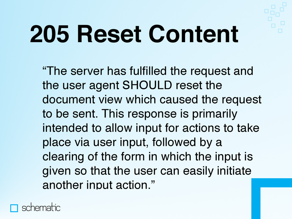 """205 Reset Content """"The server has fulfilled the ..."""