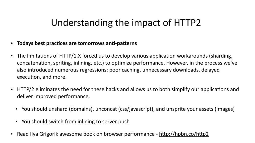 Understanding the impact of HTTP2 • Todays best...