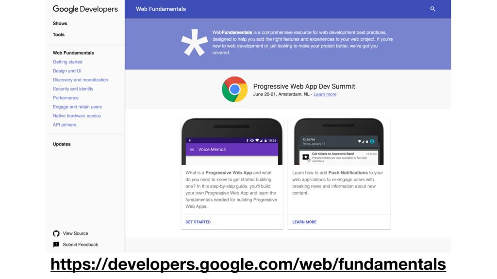 https://developers.google.com/web/fundamentals