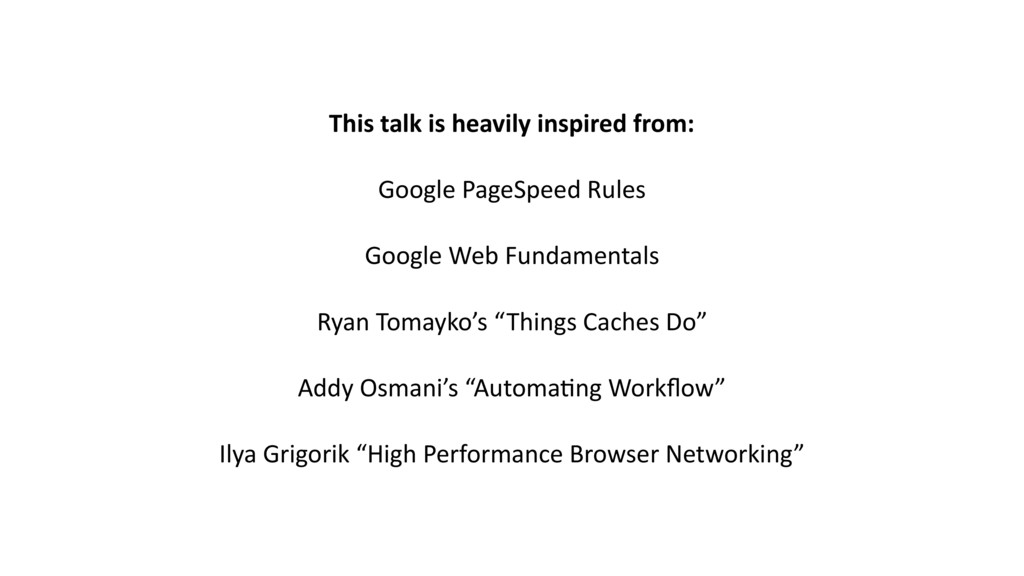 This talk is heavily inspired from: Google Page...