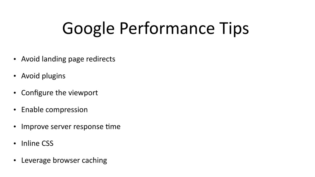Google Performance Tips • Avoid landing page re...