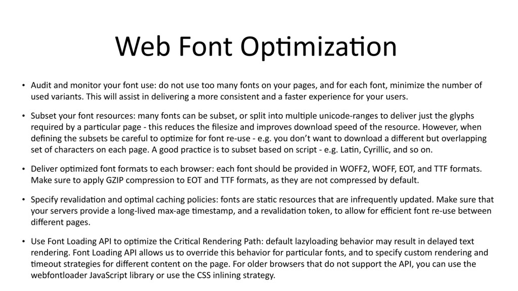 Web Font Op$miza$on • Audit and monitor your fo...