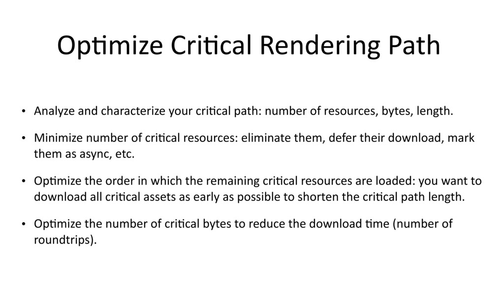 Op$mize Cri$cal Rendering Path • Analyze and ch...