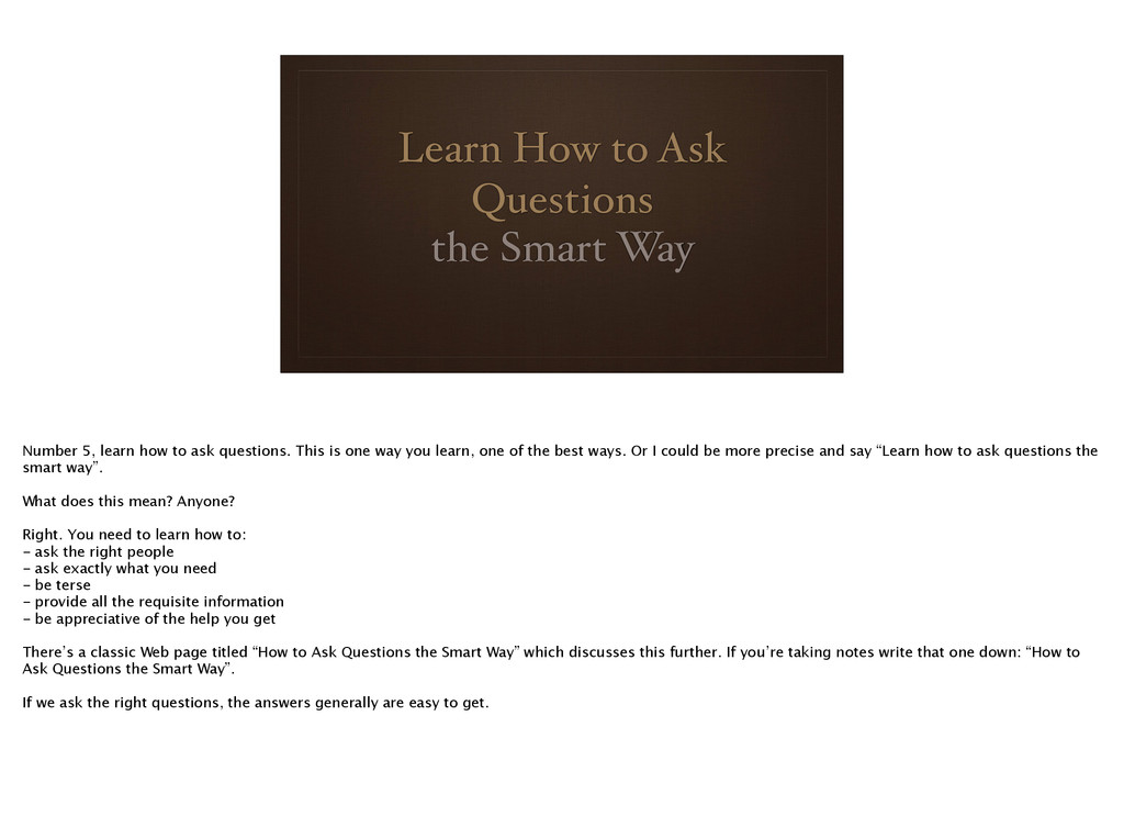 Learn How to Ask Questions the Smart Way Number...