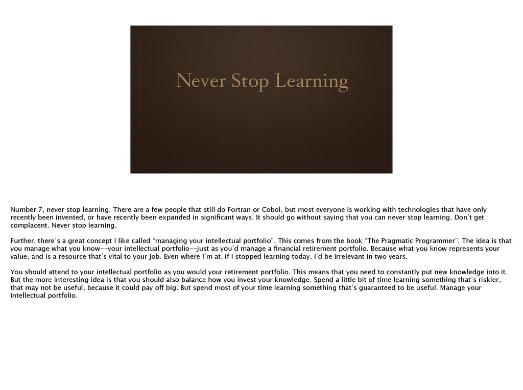 Never Stop Learning Number 7, never stop learni...