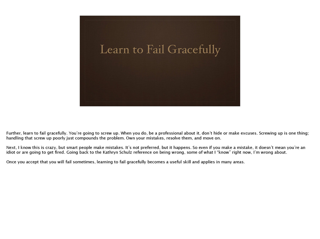 Learn to Fail Gracefully ! Further, learn to fa...