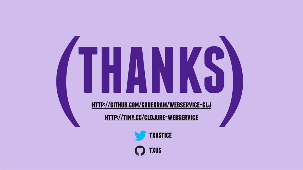 THANKS ( ) txustice http://github.com/codegram/...