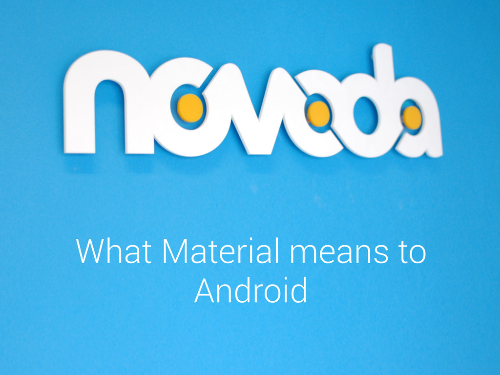 What Material means to Android