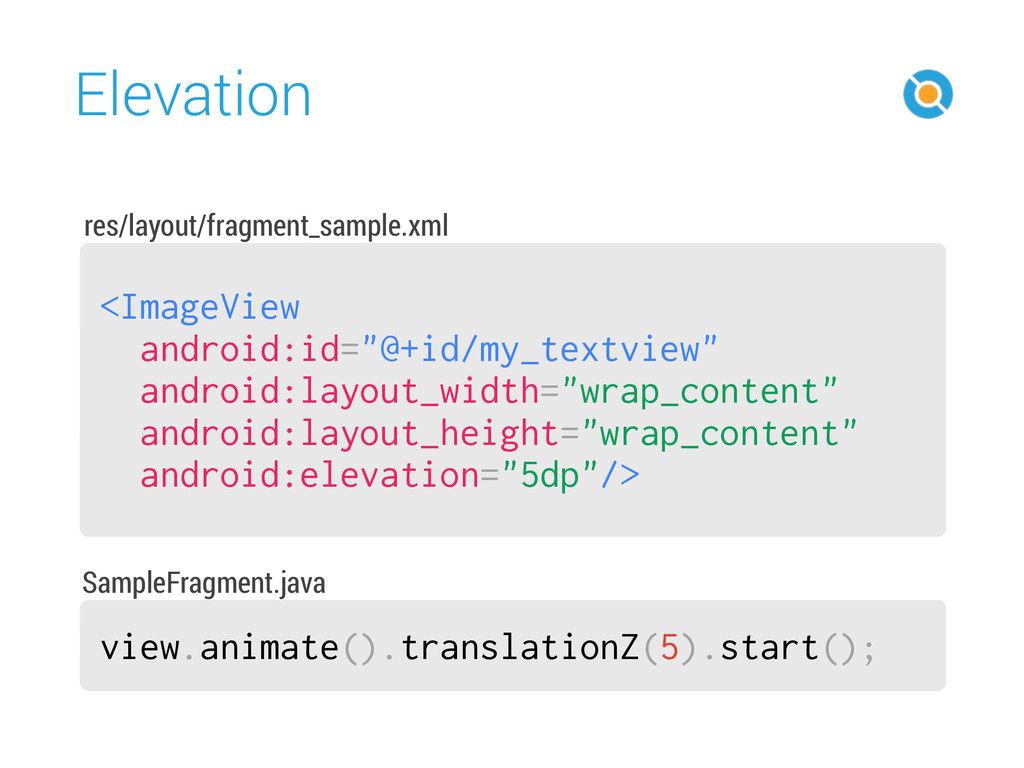 """Elevation 15 <ImageView android:id=""""@+id/my_te..."""