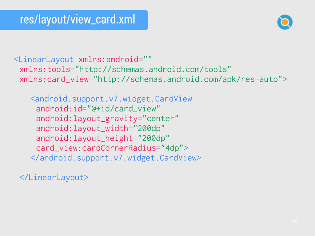 20 res/layout/view_card.xml <LinearLayout xmlns...