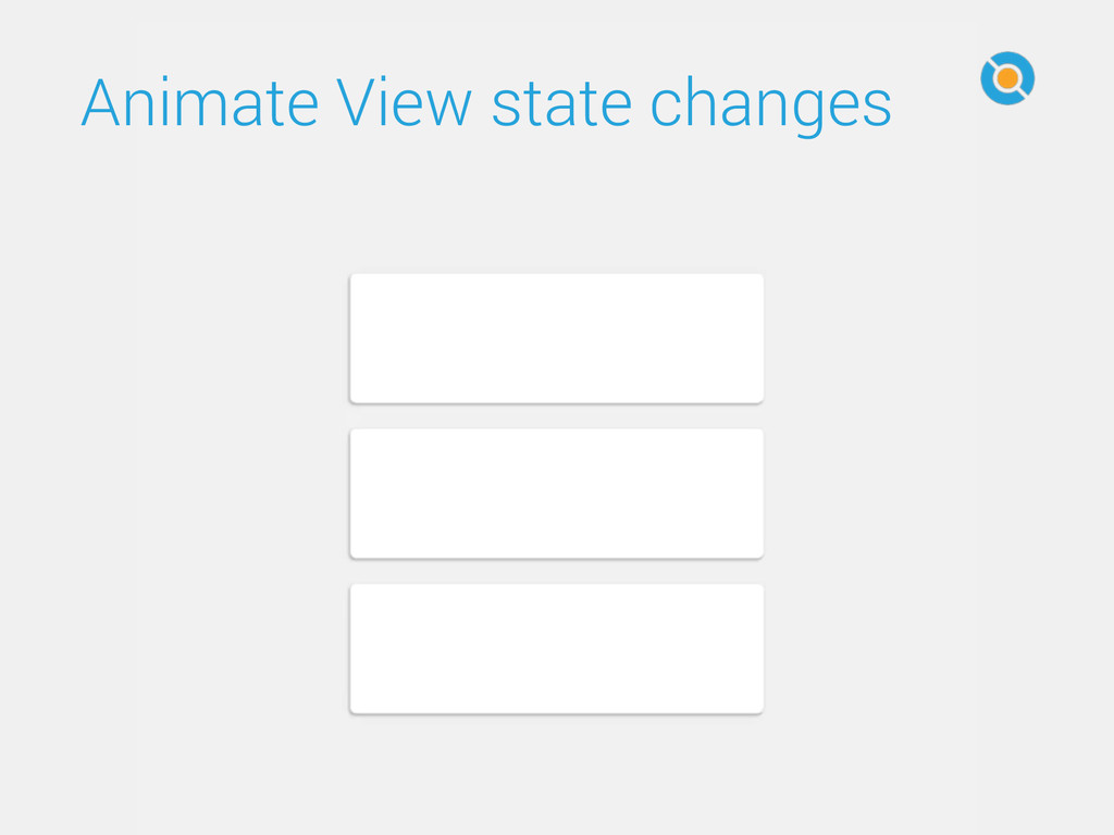 Animate View state changes