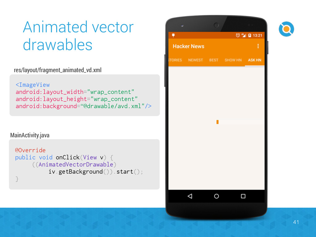 Animated vector drawables 41 <ImageView android...