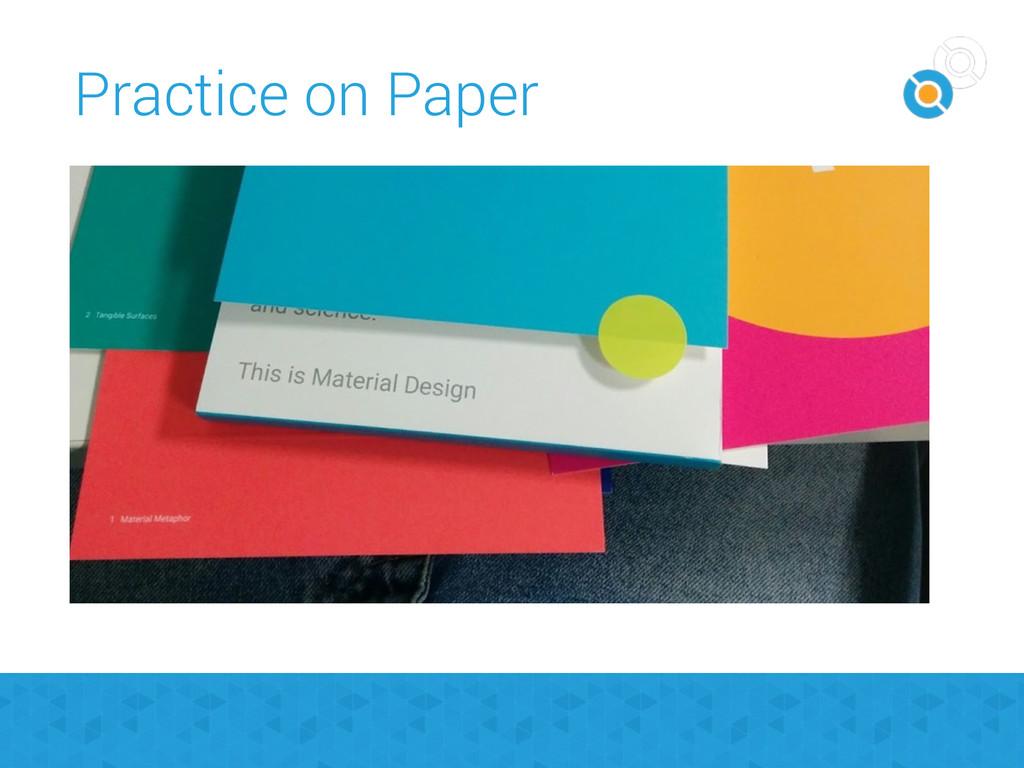 Practice on Paper
