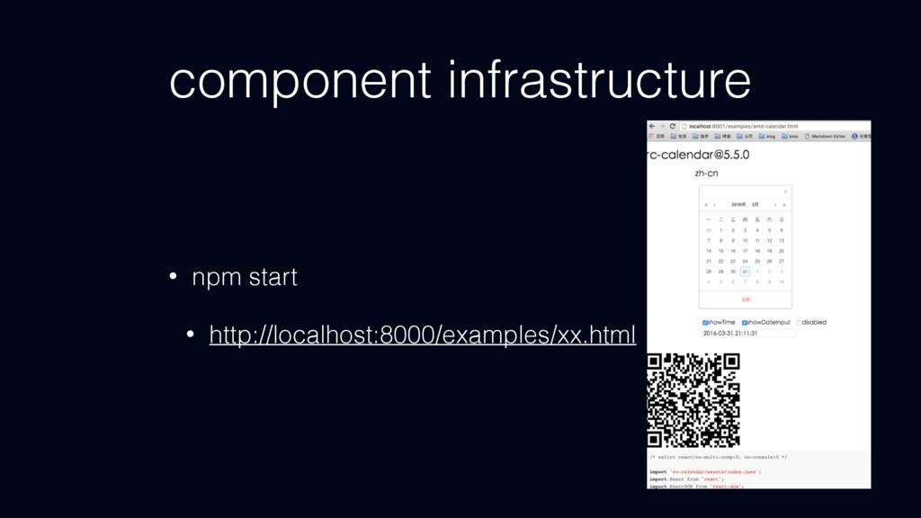 component infrastructure • npm start • http://l...